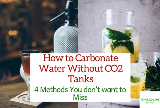 How to Carbonate Water Without CO2 Tanks