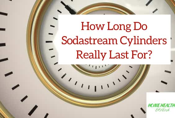 How Long Sodastream Cylinders Last & Tips To Make It Last