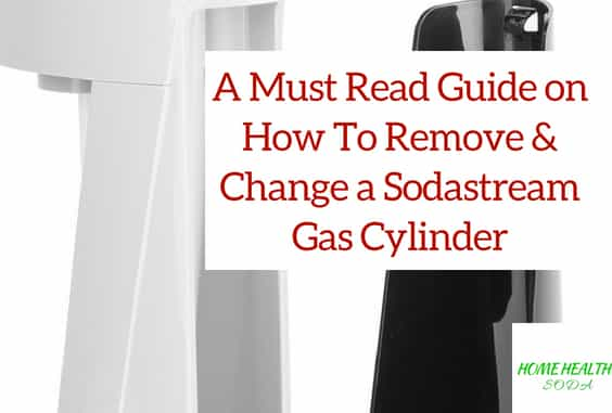 How To Easily Remove & Change Sodastream Cylinder (Video)