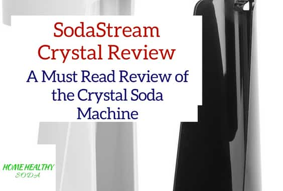 SodaStream Crystal Soda Machine Must Read Review