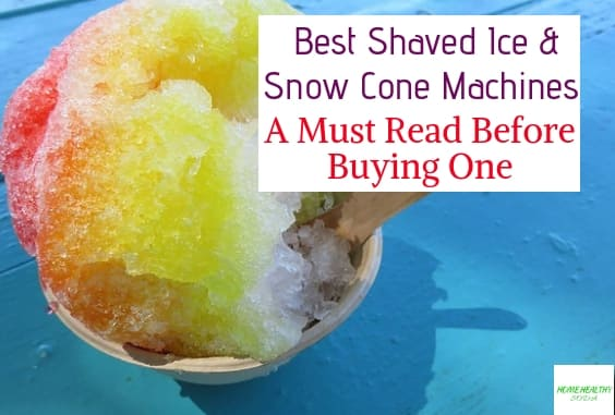 Best Shaved Ice and Snow Cone Machines
